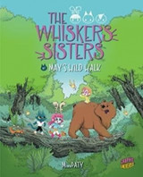 Omslag - The Whiskers Sisters 1: May's Wild Walk