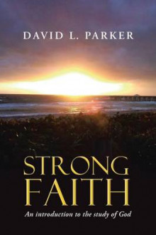 Strong Faith av David Parker (Heftet)