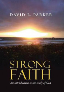 Strong Faith av David Parker (Innbundet)