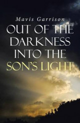 Omslag - Out of the Darkness Into the Son's Light