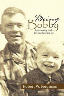 Being Bobby av Robert Ferguson (Heftet)