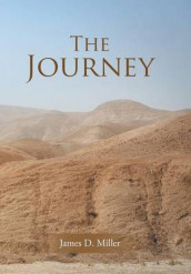 The Journey av James D Miller (Innbundet)