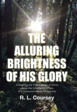 Omslag - The Alluring Brightness of His Glory