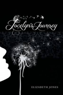 Jocelyn's Journey av Elizabeth Jones (Heftet)