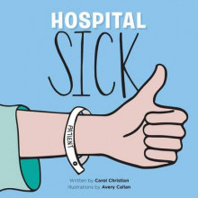 Hospital Sick av Carol Christian (Heftet)