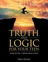 Omslag - Truth and Logic for Your Teen