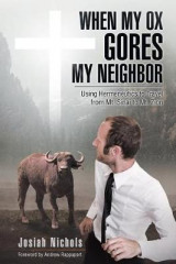 Omslag - When My Ox Gores My Neighbor