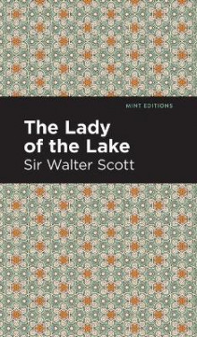The Lady of the Lake av Sir Walter Scott (Innbundet)
