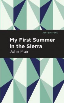 My First Summer in the Sierra av John Muir (Heftet)