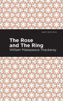 The Rose and the Ring av William Makepeace Thackeray (Heftet)
