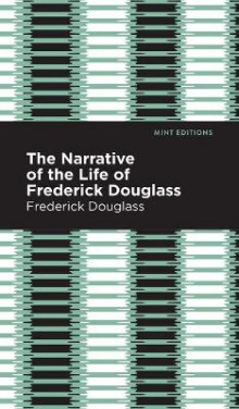 Narrative of the Life of Frederick Douglass av Frederick Douglass (Innbundet)