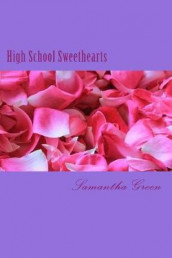 High School Sweethearts av Samantha Green (Heftet)