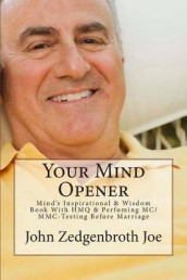 Your Mind Opener av John Zedgenbroth Joe (Heftet)