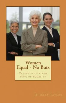 Women Equal - No Buts av Shirley Taylor (Heftet)