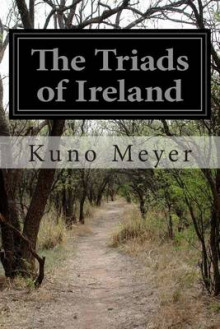 The Triads of Ireland av Kuno Meyer (Heftet)