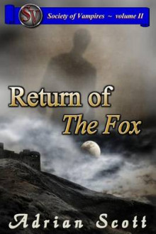Return of the Fox av Adrian Scott (Heftet)