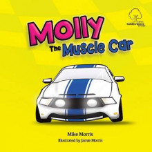 Molly the Muscle Car av Mike Morris (Heftet)
