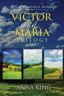Victor and Maria (Amish Romance) av Anna King (Heftet)