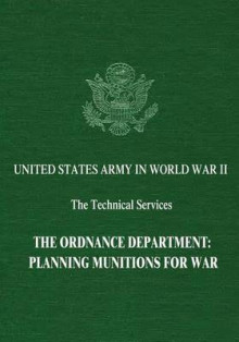 The Ordnance Department av Peter C Roots, Harry C Thomson og Constance McLaughlin Green (Heftet)