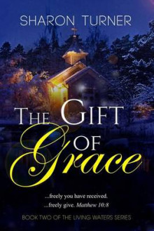 The Gift of Grace av Sharon Turner (Heftet)