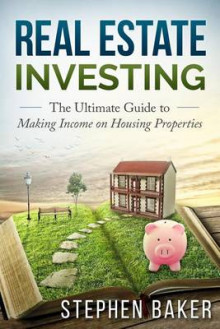 Real Estate Investing av Stephen Baker (Heftet)