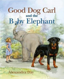 Good Dog Carl and the Baby Elephant av Alexandra Day (Innbundet)