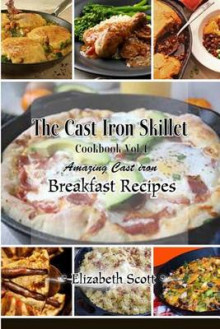The Cast Iron Cookbook av Elizabeth Scott (Heftet)