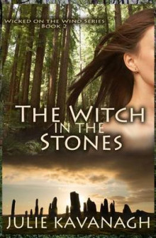 The Witch in the Stones av Julie Kavanagh (Heftet)