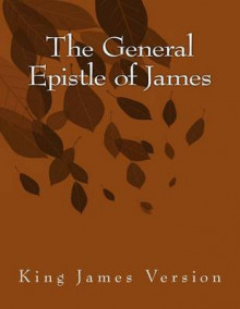 The General Epistle of James av James (Heftet)