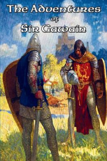 The Adventures of Sir Gawain av Sir Thomas Malory, Sir James Knowles og Jessie L Weston (Heftet)
