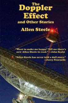 The Doppler Effect and Other Stories av Allen Steele (Heftet)