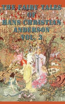 The Fairy Tales of Hans Christian Anderson Vol. 3 av Hans Christian Andersen (Innbundet)