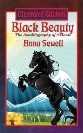 Black Beauty (Illustrated Edition) av Anna Sewell (Innbundet)