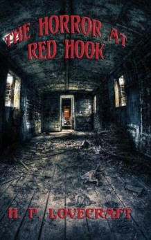 The Horror at Red Hook av H P Lovecraft (Innbundet)