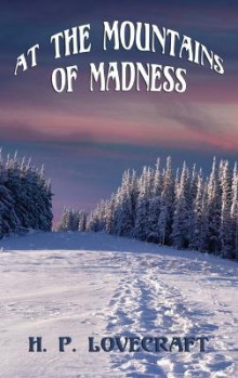 At the Mountains of Madness av H P Lovecraft (Innbundet)