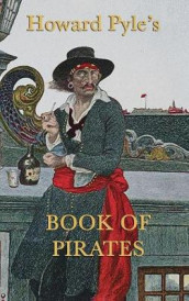 Howard Pyle's Book of Pirates av Howard Pyle (Innbundet)