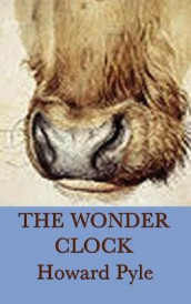 The Wonder Clock av Howard Pyle (Innbundet)