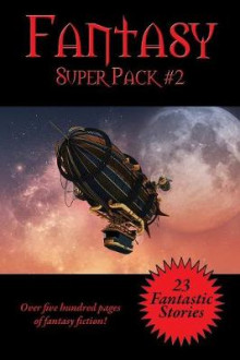 The Fantasy Super Pack #2 av Philip K Dick, Robert E Howard og Fritz Leiber (Heftet)