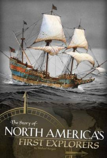 The Story of North America's First Explorers av Michael Burgan (Heftet)