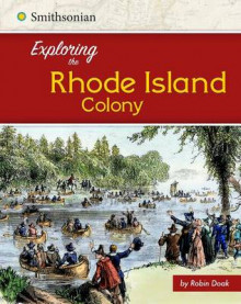 Exploring the Rhode Island Colony av Robin S Doak (Heftet)