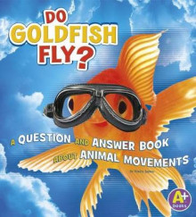 Do Goldfish Fly? av Emily James (Heftet)