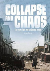 Tangled History: Collapse and Chaos: The Story of the 2010 Earthquake in Haiti av Jessica Freeburg (Heftet)