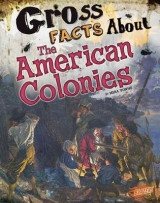 Omslag - Gross Facts About the American Colonies