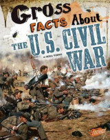 Omslag - Gross Facts About the U.S. Civil War