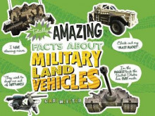 Totally Amazing Facts about Military Land Vehicles av Cari Meister (Heftet)