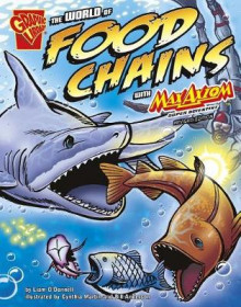 The World of Food Chains with Max Axiom, Super Scientist av Liam O'Donnell (Heftet)