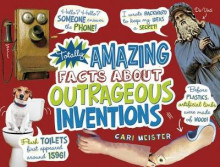 Totally Amazing Facts about Outrageous Inventions av Cari Meister (Heftet)