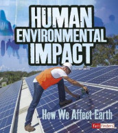 Human Environmental Impact: How We Affect Earth (Humans and Our Planet) av Ava Sawyer (Heftet)