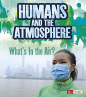 Humans and Earths Atmosphere: Whats in the Air? (Humans and Our Planet) av Ava Sawyer (Heftet)