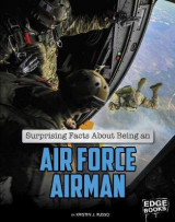 Omslag - Surprising Facts about Being an Air Force Airman